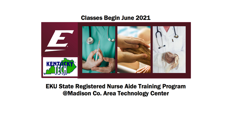 EKU State Registered Nurse Aide Training Program starts June 2021